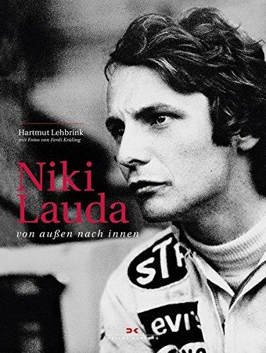 Niki Lauda: von außen nach innen