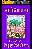 Last of the Summer Wine: Home Comfort