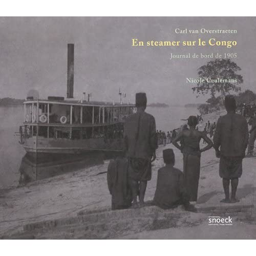 En steamer sur le Congo : Journal de bord de 1905