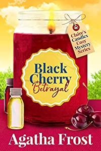 Black Cherry Betrayal (Claire's Candles Cozy Mystery Book 2) (English Edition)