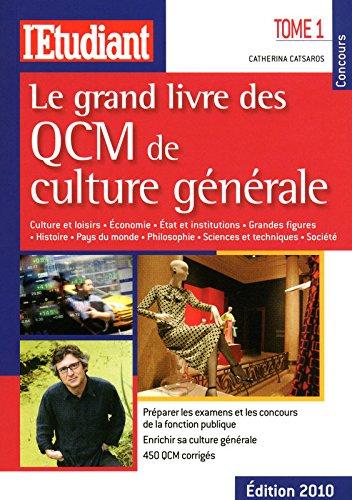 LE GRAND LIVRE DES QCM DE CULTURE GENERALE, tome1 (1)