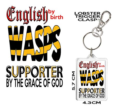 Wasps Rugby Club Supporters Keyring  English by Birth Wasps Supporter by The Grace of God  Gift for Wasps Supporters  Can Be Personalised