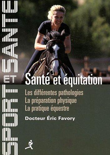 Santé et équitation par Eric Favory