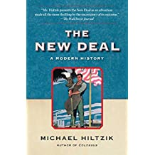 The New Deal: A Modern History (English Edition)