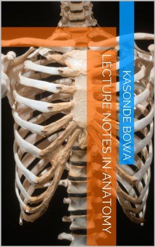lecture Notes in Anatomy (Lecture Notes in Anatomy 1) eBook: Kasonde ...