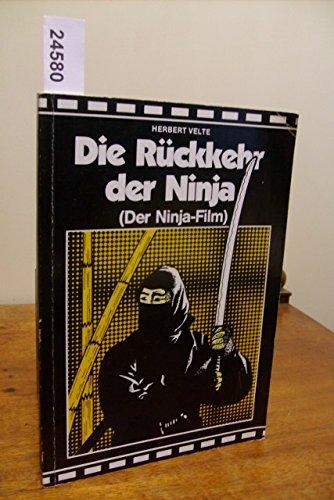 Die Rückkehr der Ninja. (Der -