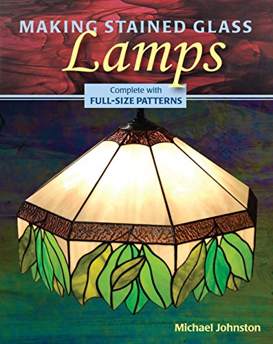 Making Stained Glass Lamps (English Edition)