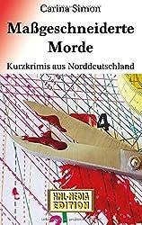 Maßgeschneiderte Morde: Krimis aus Norddeutschland