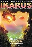 Rettungskreuzer Ikarus Sammelband 2: Requiem