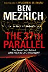The 37th Parallel: The Secret Truth B...