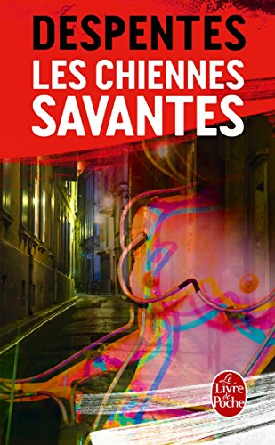 Les Chiennes savantes par Virginie Despentes
