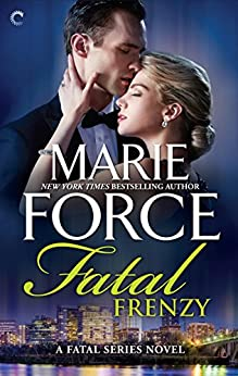 Fatal Frenzy (The Fatal Series) by [Force, Marie]