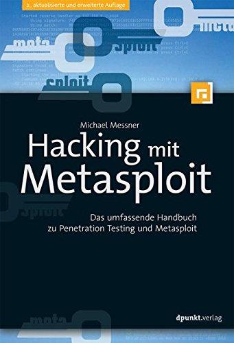 hacking-mit-metasploit-das-umfassende-handbuch-zu-penetration-testing-und-metasploit