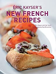 Éric Kayser's New French Recipes