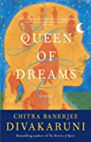 (QUEEN OF DREAMS ) BY Divakaruni, Chitra Banerjee (Author) Paperback Published on (10 , 2005)
