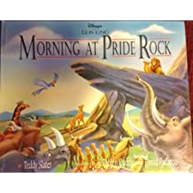 Disney's the Lion King: Morning at Pride Rock by Teddy Slater (1994-05-02)