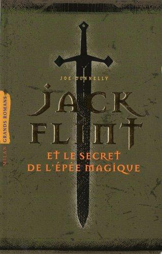 Jack Flint : Et le secret de l'épée magique