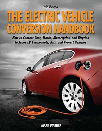 The Electric Vehicle Conversion Handbook por Mark Warner