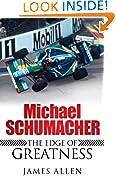 #3: Michael Schumacher: The Edge of Greatness