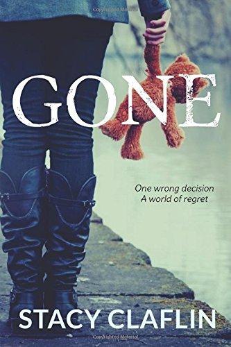 Gone (Volume 1) by Stacy Claflin (2014-10-02)
