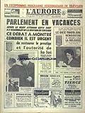 AURORE (L') [No 5376] du 16/12/1961 - PARLEMENT EN VACANCES - REJET PAR L'ASSEMBLEE DE LA MOTION DE CENSURE - EICHMANN VA REVETIR LA ROBE ROUGE DES CONDAMNES A MORT - LES SPORTS - RUGBY - BOBET - CONGO - DE GAULLE INTERDIT AUX AVIONS DE L'ONU LE SURVOL DE LA FRANCE - DE L'ALGERIE ET DU SAHARA - OFFENSIVE DE L'OAS EN METROPOLE ET EN ALGERIE