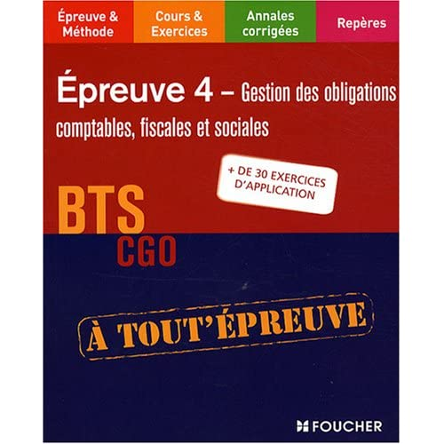 Gestion des obligations comptables, fiscales et sociales BTS CGO Epreuve 4