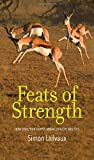 Feats of Strength: How Evolution Shapes Animal Athletic Abilities