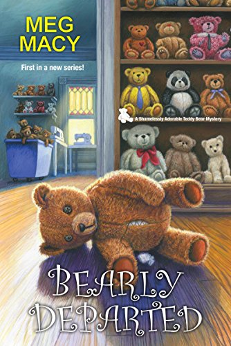 Bearly Departed (A Teddy Bear Mystery, Band 1)