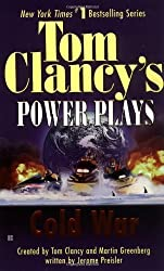 Cold War (Tom Clancy's Power Plays, Book 5) by Tom Clancy (2001-12-01)