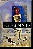 Telecharger Livres LES SURREALISTES COLLECTION ECRIVAINS DE TOUJOURS (PDF,EPUB,MOBI) gratuits en Francaise