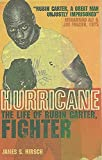 Hurricane: The Life of Rubin Carter, Fighter by James S. Hirsch (2000-11-02)