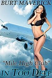 Mile High Club (In Too Deep Book 1)