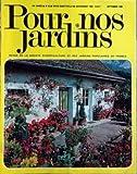 POUR NOS JARDINS N? 63 du 01-09-1980 CULTURE POTAGERE - AU JADIN FAMILIALE NOS FLEURS - LA FLEUR SAUVAGE - LES BULBES A PLANTER TOT -LA NOUVELLE VOGUE DES LIS EN POT AU JARDIN D'AGREMENT LES EUCALYPTUS - FAIRE FLEURIR UNE GLYCINE LA JUSTIFICATION DES EPOQUES DE PLANTATION LA LUTTE CONTRE LES PARASITES GENERAUX ET LES PERSTICIDES MODERNE