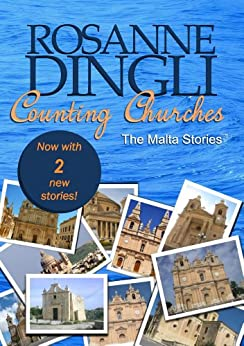 Counting Churches - The Malta Stories by [Dingli, Rosanne]