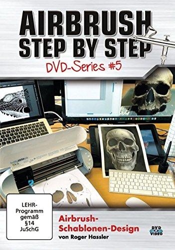 Airbrush Step by Step DVD-Series #5: Airbrush-Schablonen-Design Serie Plotter