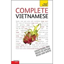 Complete Vietnamese Beginner to Intermediate Book and Audio Course: Learn to read, write, speak and understand a new language with Teach Yourself
