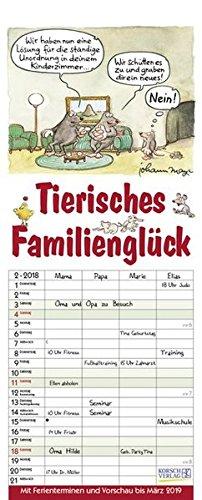 Tierisches Familienglück 2018: Familienplaner - 4 große Spalten mit viel Platz. Familienkalender mit Tier-Comics, Ferienterminen und Vorschau bis März 2019. 19 x 47 cm.