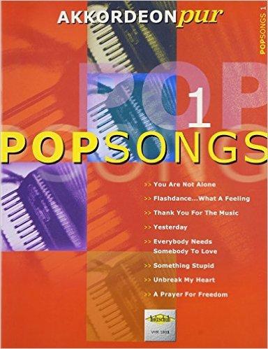 Akkordeon pur: PopSongs 1. Spezialarrangements im mittleren Schwierigkeitsgrad von Hans-Günther Kölz ( 1. März 2002 )