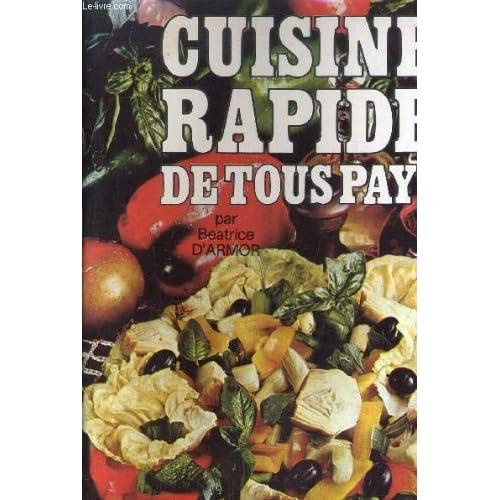 CUISINE RAPIDE DE TOUS PAYS.