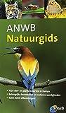 ANWB natuurgids: dieren- en plantengids voor heel Europa