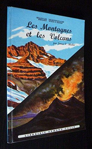 Les Montagnes et les volcans par Medler James V.