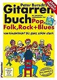 Peter Burschs Libro de guitarra Incl. CD y Bonus DVD: la más acertado Libro de texto hoteles en el luz entró en el tocar la guitarra [Notas de música] Peter Boy