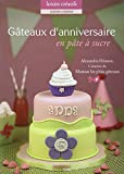 Gateaux d'anniversaire en pâte à sucre