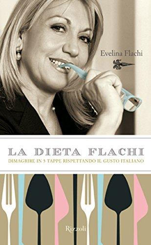 Free La Dieta Flachi Dimagrire In 5 Tappe Rispettando Il Gusto Italiano Salute E Benessere Pdf Download Anthelmedery