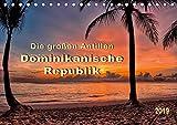 Die großen Antillen - Dominikanische Republik (Tischkalender 2019 DIN A5 quer): Das größte und vielfältigste Land in der Karibik. (Monatskalender, 14 Seiten ) (CALVENDO Orte) -