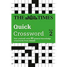 The Times Quick Crossword Book 2: 80 General Knowledge Puzzles from the Times 2 (Bk.2) by The Times Mind Games (2001-10-01)