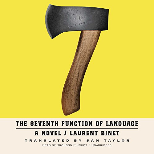 The Seventh Function of Language: A Novel