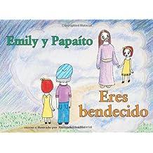 Emily y Papaito - Eres Bendecido: Eres Bendecido: Volume 3