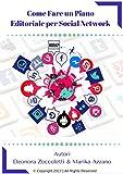Come fare un piano editoriale per social network