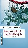 Maroni, Mord und Hallelujah: Kriminelle Weihnachten (Martin Merana)